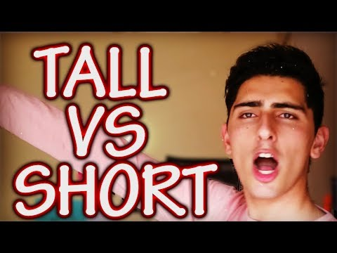 TALL GUYS VS SHORT GUYS - Tall People Problems