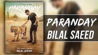 Bilal Saeed - Paranday Lyrics With Meaning & English