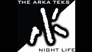 9 Can't Stop The Rock - The Arka Teks  (Night Life)