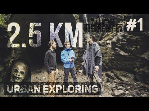 2,5 KM OPUSTENÝ TUNEL │ URBAN EXPLORING #1