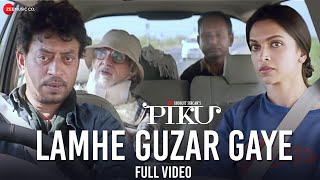 Lamhe Guzar Gaye - Full Video | Piku | Amitabh   - YouTube