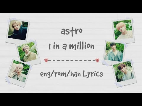 ASTRO- 1 In A Million (Color Coded Lyrics~ Eng/Rom/Han)