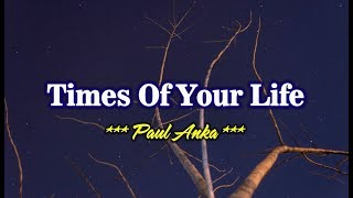 Times Of Your Life - Paul Anka (KARAOKE)