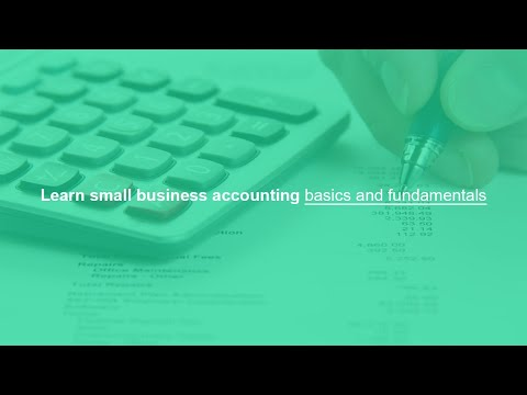 Learn small business accounting basics and fundamentals - YouTube