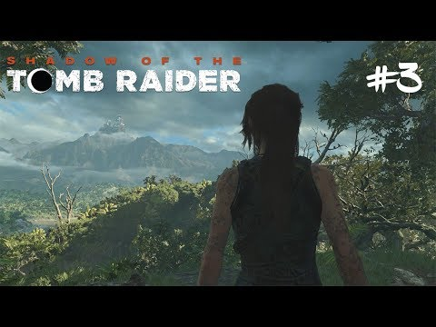 A letí se do PERU! #3 [Shadow of the Tomb Raider]