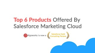 Top 6 Products by Salesforce Marketing Cloud