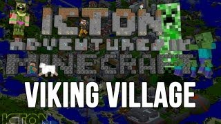 ICTON Adventures in Minecraft - Viking Village