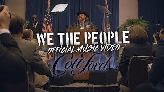 Colt Ford - We The People (Official Music Video)