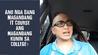 Anong IT Course Ang Dapat Kong Piliin Sa College?