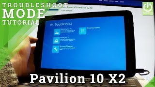 Troubleshoot Mode in HP Pavilion 10 X2 - Enter / Quit Troubleshoot in Windows