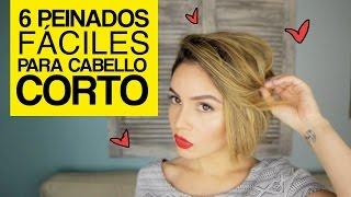 6 Peinados Fáciles Para Cabello Corto | Maiah Ocando