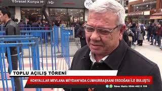 Cumhurbaşkanı Erdoğan Mevlana Meydanı'ndaki açılış töreninde dünyaya seslendi
