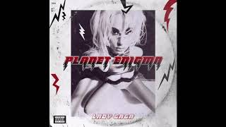 Lady Gaga   Burqa (PLANET ENIGMA Edition2019 Revamped Version)
