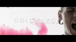 Cold Black - Resound (Teaser)