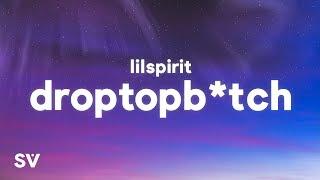lilspirit - droptopbitch (Lyrics) - YouTube
