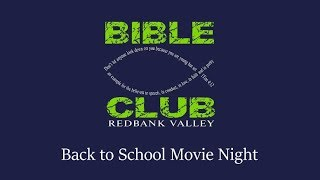 Back to School Movie Night - 2018 || Redbank Valley Bible Club
