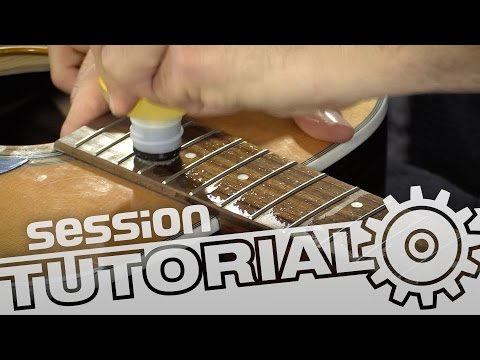 session Tutorial: Pflege der Akustikgitarre – Griffbrett reinigen und ölen