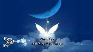 Chris Rea - God Gave Me An Angel
