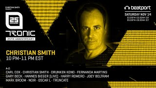 Christian Smith - Live @ Tronic 25th Virtual Anniversary, Autumn 2020