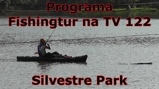 Programa Fishingtur na TV 122 - Silvestre Resort