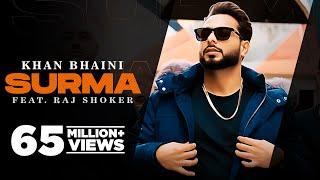 Surma (Official Video) Khan Bhaini | Raj Shoker | New Punjabi Songs 2021 | Latest Punjabi Songs 2021 - |