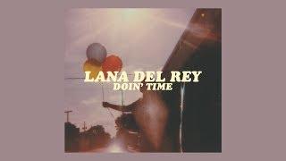 Doin' Time  Lana Del Rey (lyrics)