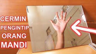 Download Video RAHASIA CERMIN PENGINTIP ORANG MANDI (CERMIN 2 ARAH) MP3 3GP MP4