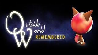 Outside World: Remembered (Official Trailer)