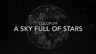 Coldplay   A Sky Full Of Stars{hour Version}