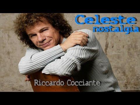 Celeste nostalgia - Riccardo Cocciante