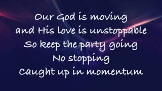 Planetshakers - Momentum - (with lyrics) (2016)