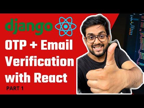 Login with OTP Django + React | Email verification in Django + React thumbnail