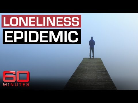 Loneliness epidemic as deadly as smoking | 60 Minutes Australia (2019) (13min)