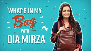 Whats In My Bag With Dia Mirza | Fashion | Bollywood | Pinkvilla