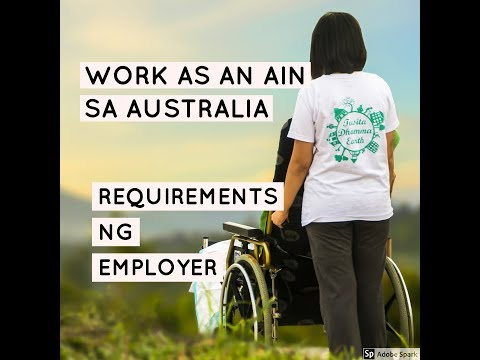 EMPLOYMENT REQUIREMENTS Assistant in Nursing (AIN/CARE GIVER) AUSTRALIA