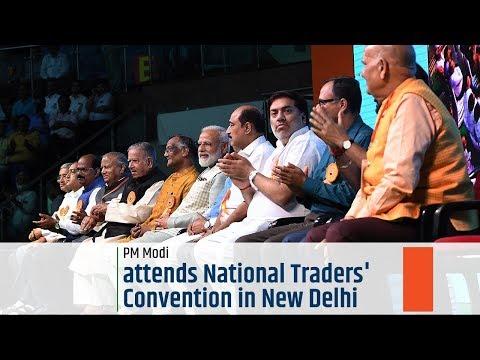 PM Modi addresses National Traders' Convention in New Delhi