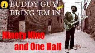 Buddy Guy - Ninety Nine And One Half (Kostas A~171)
