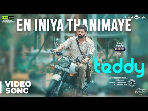 Teddy | En Iniya Thanimaye Video Song