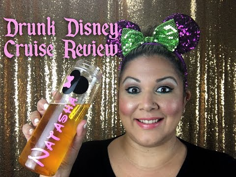Drunk Disney Cruise Review!!