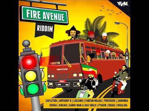 Fire Avenue Riddim Mix (Full) Feat. Pressure Luciano Capleton Fantan Mojah Anthony B (June 2018)