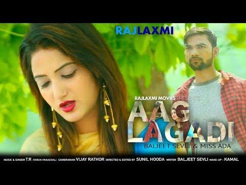 AAG LAGADI आग लगादी | New Latest Song | Miss Ada | Baljeet | Rajlaxmi movies