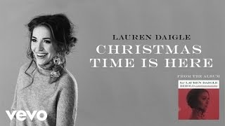 Lauren Daigle - Christmas Time Is Here (Audio)