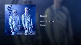 Guaya · Wisin & Yandel