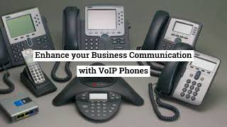 How to Enhance your Business Communication with VOIP Phones?