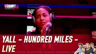 Yall Ft. Gabriela Richardson - Hundred Miles - Live - C'Cauet sur NRJ