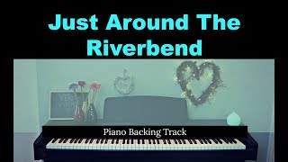 Just Around The Riverbend: POCAHONTAS (Piano accompaniment & LYRICS / Backing / Karaoke track)