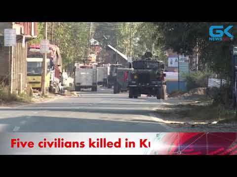 Five civilians killed in Kulgam