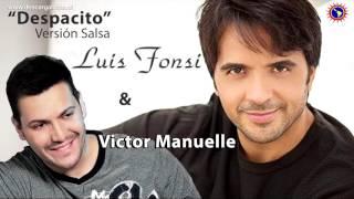 Despacito version SALSA - Luis Fonsi ft Victor Manuelle