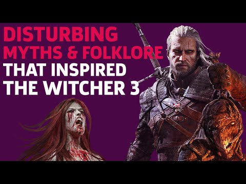 Disturbing Myths & Folklore That Inspired The Witcher 3 | Lorescape