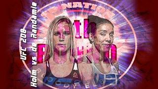 UFC 208: Holm vs. de Randamie 6th Round post-fight show